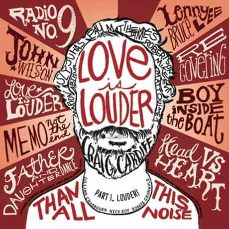 Craig CardiffLove Is Louder (Than All This Noise) Parts 1 & 2