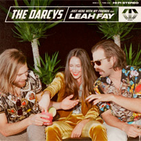 "​The Darcys Team Up with July Talk's Leah Fay on ""Just Here with My Friends"""