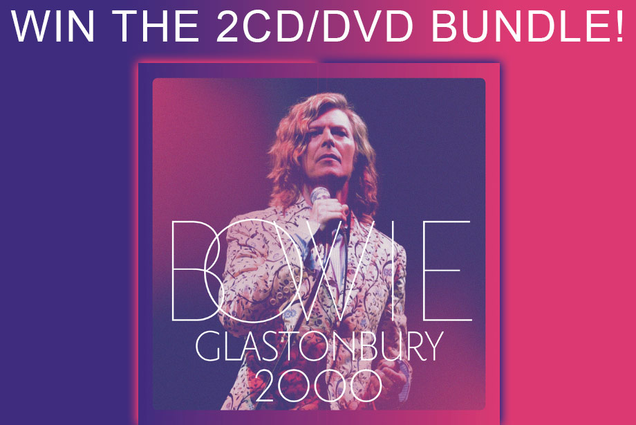 David Bowie - Win a copy of 'Glastonbury 2000'!