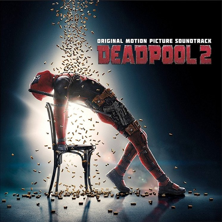 Here's the 'Deadpool 2' Soundtrack