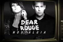 Dear Rouge\