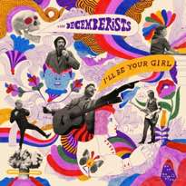 The Decemberists  'I'll Be Your Girl' (album stream)