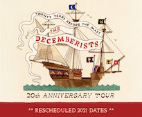 The Decemberists Reschedule 20th Anniversary Tour to 2021
