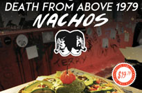 Death From Above 1979 Honoured with Signature Nachos