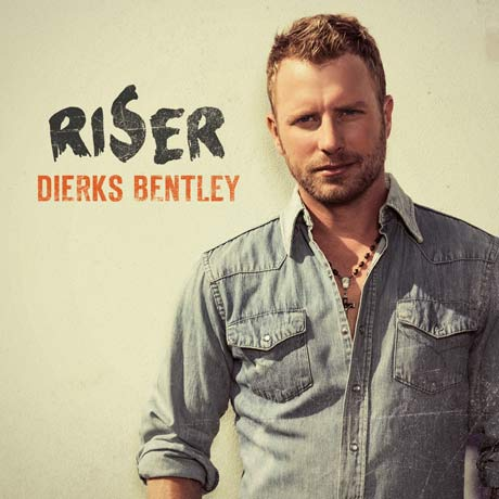 dierks bentley riser. Cars Review. Best American Auto & Cars Review