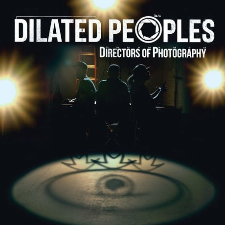 Dilated PeoplesDirectors of Photography
