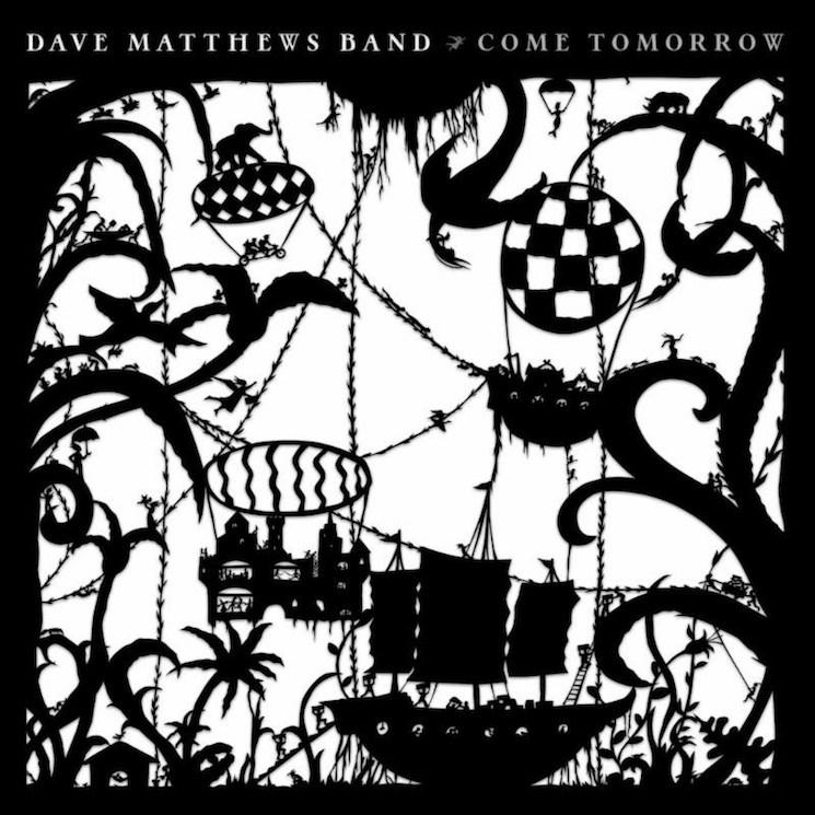Listen To Dave Matthews Bands New Come Tomorrow Album