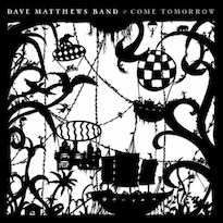 Dave Matthews Band Are Releasing a New Album Whether You Like It or Not