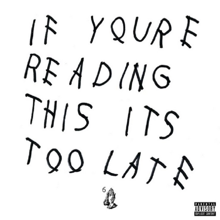 Drake – If You're Reading This It's Too Late album download