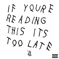 DrakeIf You\'re Reading This It\'s Too Late