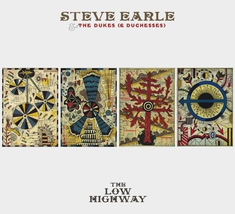 Steve Earle & the Dukes (& Duchesses)The Low Highway