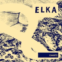 Elka Readies 'Chants' for 1080p Collection