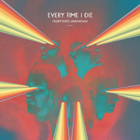 Every Time I Die\'From Parts Unknown\' (album stream)