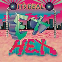 Ex Hex It's Real