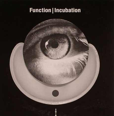 FunctionIncubation