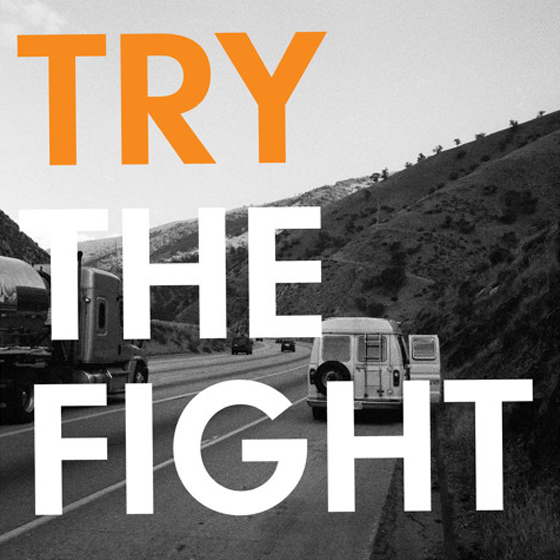 "The Fight""Try"""