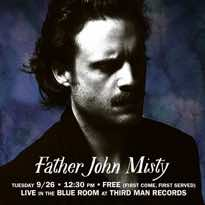 Father John Misty Is Doing a 'Live at Third Man Records' Album