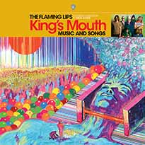 The Flaming Lips King's Mouth: Music and Songs