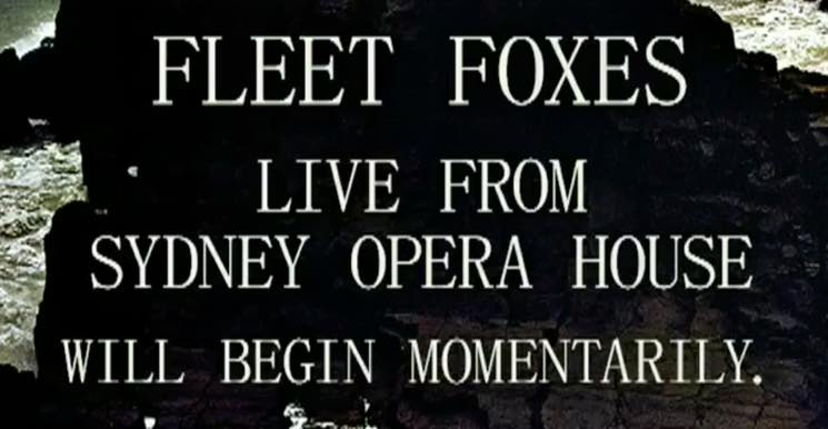 ​Fleet Foxes Share Full Live Performance from Sydney Opera House