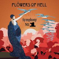 ​Flowers of Hell Mine Lou Reed, Malcolm McLaren, Spacemen 3 and Wagner for 'Symphony No. 1'