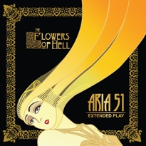 Flowers of Hell Get Operatic for 'Aria 51'