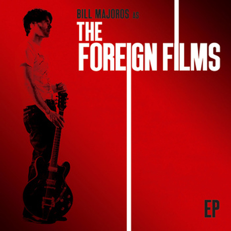 The Foreign Films<i>The Foreign Films EP</i>