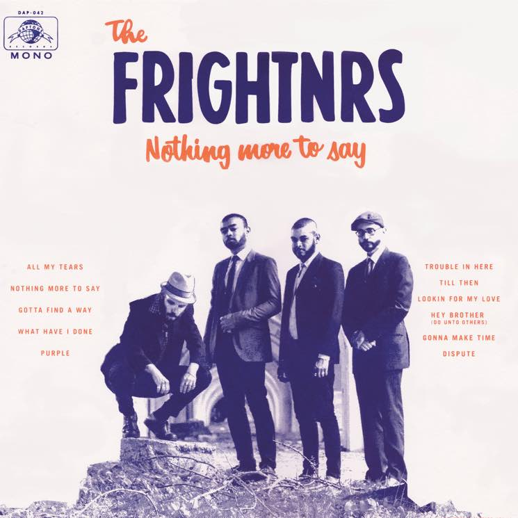 The FrightnrsNothing More to Say