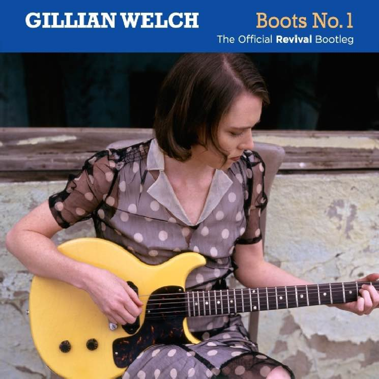 Gillian WelchBoots No. 1: The Official Revival Bootleg