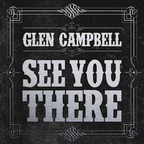Glen CampbellSee You There