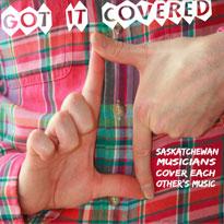 Hear Saskatchewan Artists Cover Each Other on CJTR's 'Got It Covered' Comp