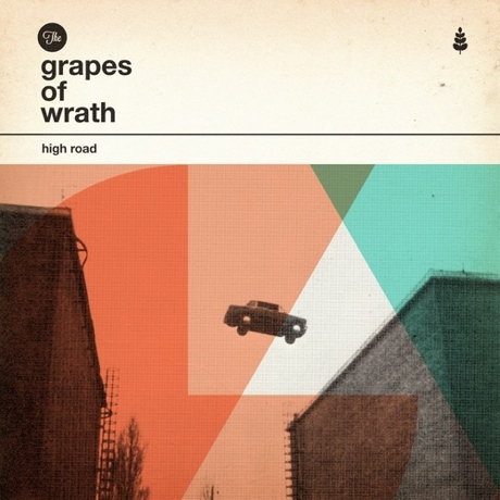 The Grapes of Wrath Return with 'High Road' LP