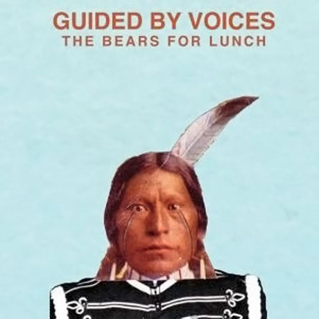 Guided By Voices Detail 'The Bears for Lunch'