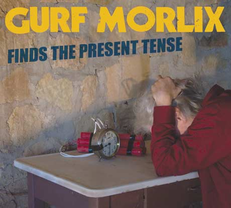 Gurf Morlix - Finds The Present Tense