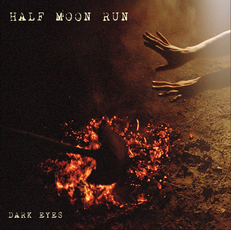 Half Moon Run Reveal 'Dark Eyes' LP, Share New Video