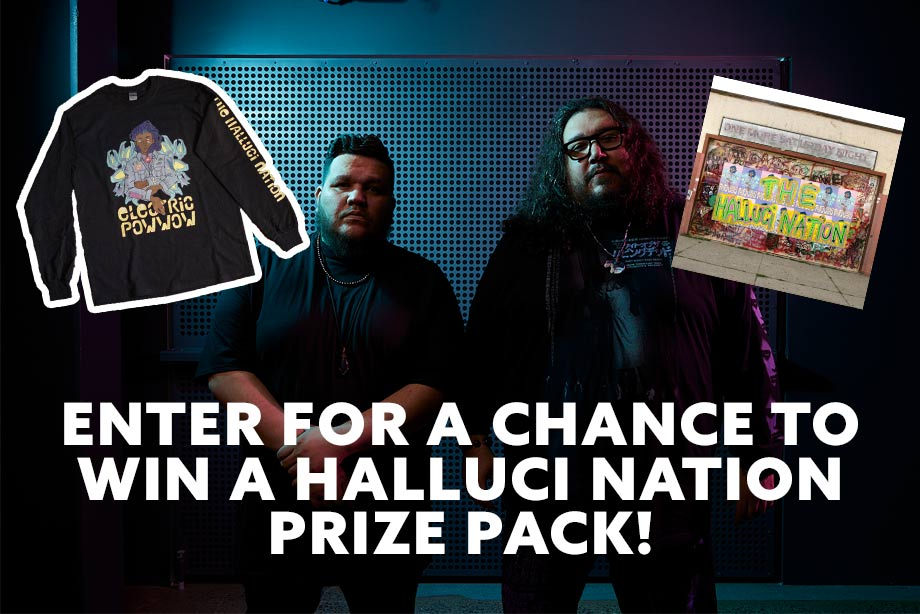 The Halluci Nation –Enter for a chance to win a 'One More Saturday Night' prize pack!
