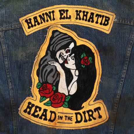 Hanni El KhatibHead in the Dirt