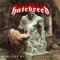 Hatebreed Are Surprisingly Uplifting on 'Weight of the False Self'