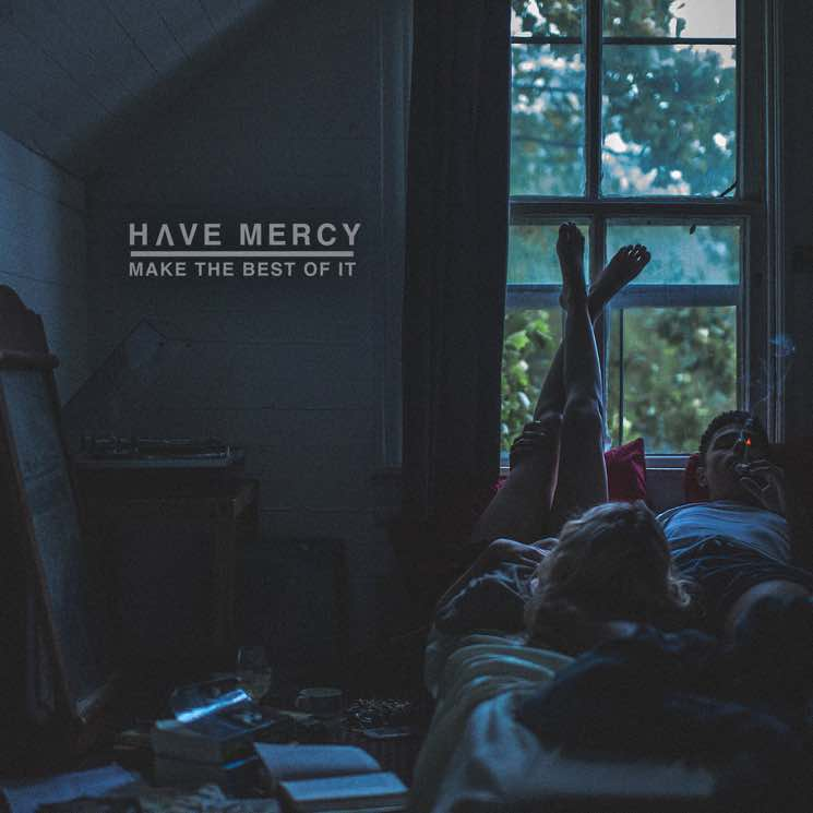 Have MercyMake the Best of It