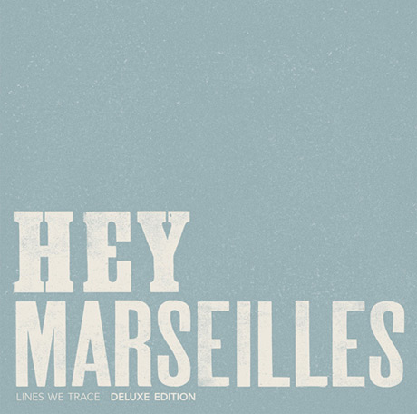 "Hey Marseilles""Lift Your Eyes"""