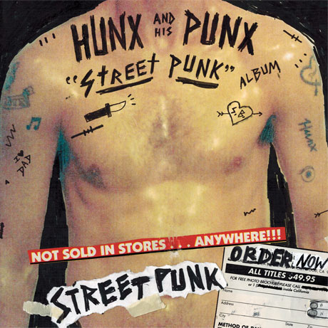 Hunx & His Punx'Street Punk' (album stream)