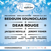 Ottawa's Ice Dragon Boat Festival Gets Bedouin Soundclash, Dear Rouge for 2019 Edition