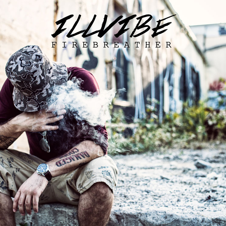 "iLLvibe'Firebreather' (album stream) / ""One Man Army"" (video)"