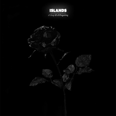IslandsA Sleep & a Forgetting