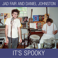 Daniel Johnston and Jad Fair's 'It's Spooky' Treated to 30th Anniversary Reissue