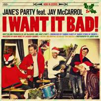 """Jane's Party Celebrate Childhood Materialism with Christmas Song """"I Want It Bad"""""""