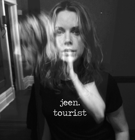 Jeen'Tourist' (album stream)