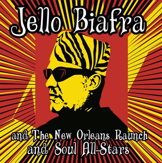 Jello Biafra Explores New Orleans Soul with New Live Album