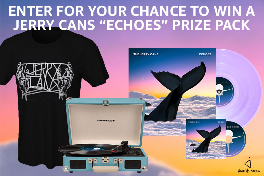 The Jerry Cans – Enter to win an 'Echoes' vinyl prize pack