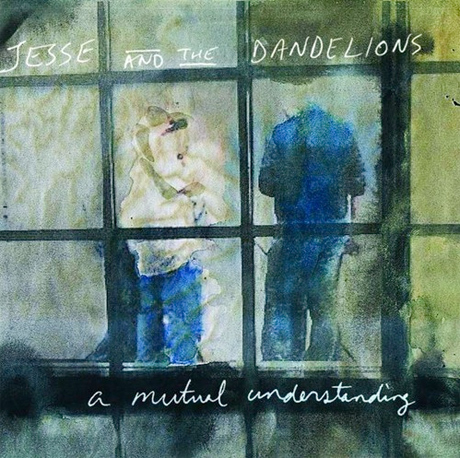 Jesse and the Dandelions'A Mutual Understanding' (album stream)