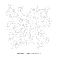 Jordan Klassen Announces 'Tell Me What to Do' LP